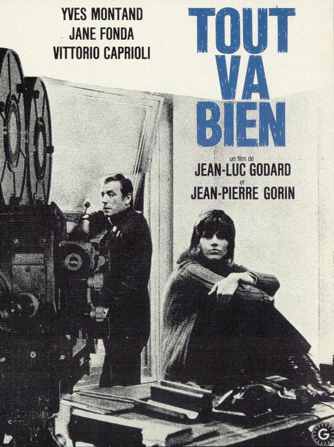 Jean-Luc Godard, Jean-Pierre Gorin. 1972). Yves Montand, Jane Fonda
