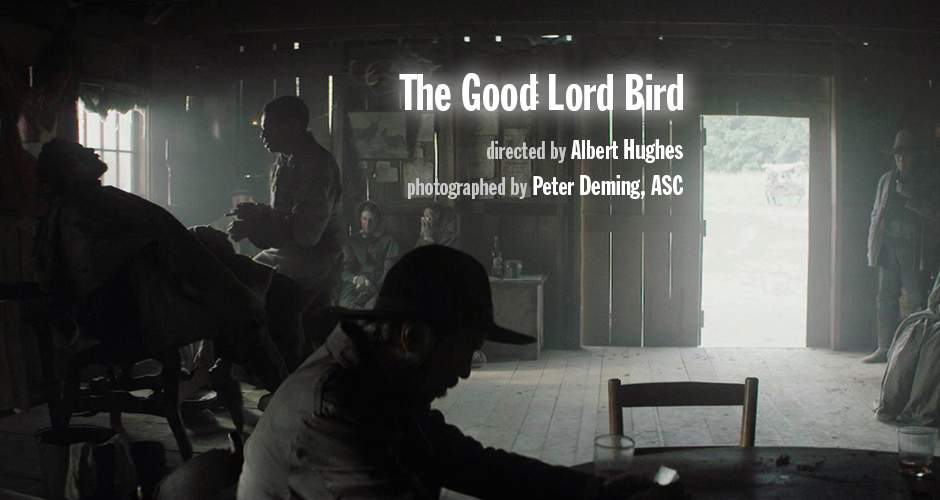 "Peter Deming, ASC, speaks about the shooting of ""The Good Lord Bird"", by Albert Hughes"