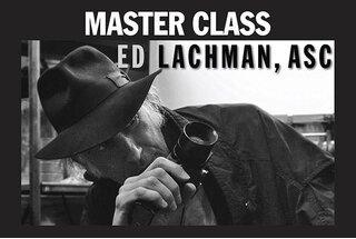 Ed Lachman's (ASC) Master Class is now online
