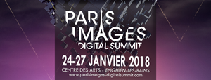 Paris Image Digital Summit 2018 : le Teaser et les principaux speakers !