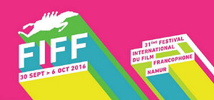 31e édition du Festival international du film francophone de Namur