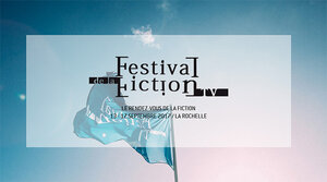 19e Festival de la Fiction TV