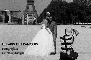 "Exposition ""Le Paris de François"" Photographies de François Lartigue, AFC"