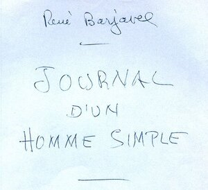 "Maurice Fellous, cité par René Barjavel dans son ""Journal d'un homme simple"""