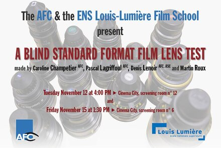 Sreenning of a blind film lens test made by the AFC With the ENS Louis-Lumière Film School
