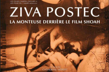 """Ziva Postec. La monteuse derrière le film 'Shoah'"", un documentaire de Catherine Hébert Par Jimmy Glasberg, AFC"