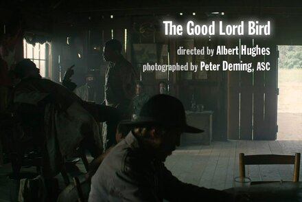 "Peter Deming, ASC, speaks about the shooting of ""The Good Lord Bird"", by Albert Hughes Gunfights, Bible and Daguerreotypes"